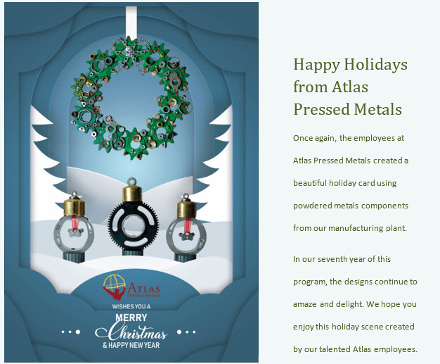 Happy Holidays from Atlas Pressed Metals